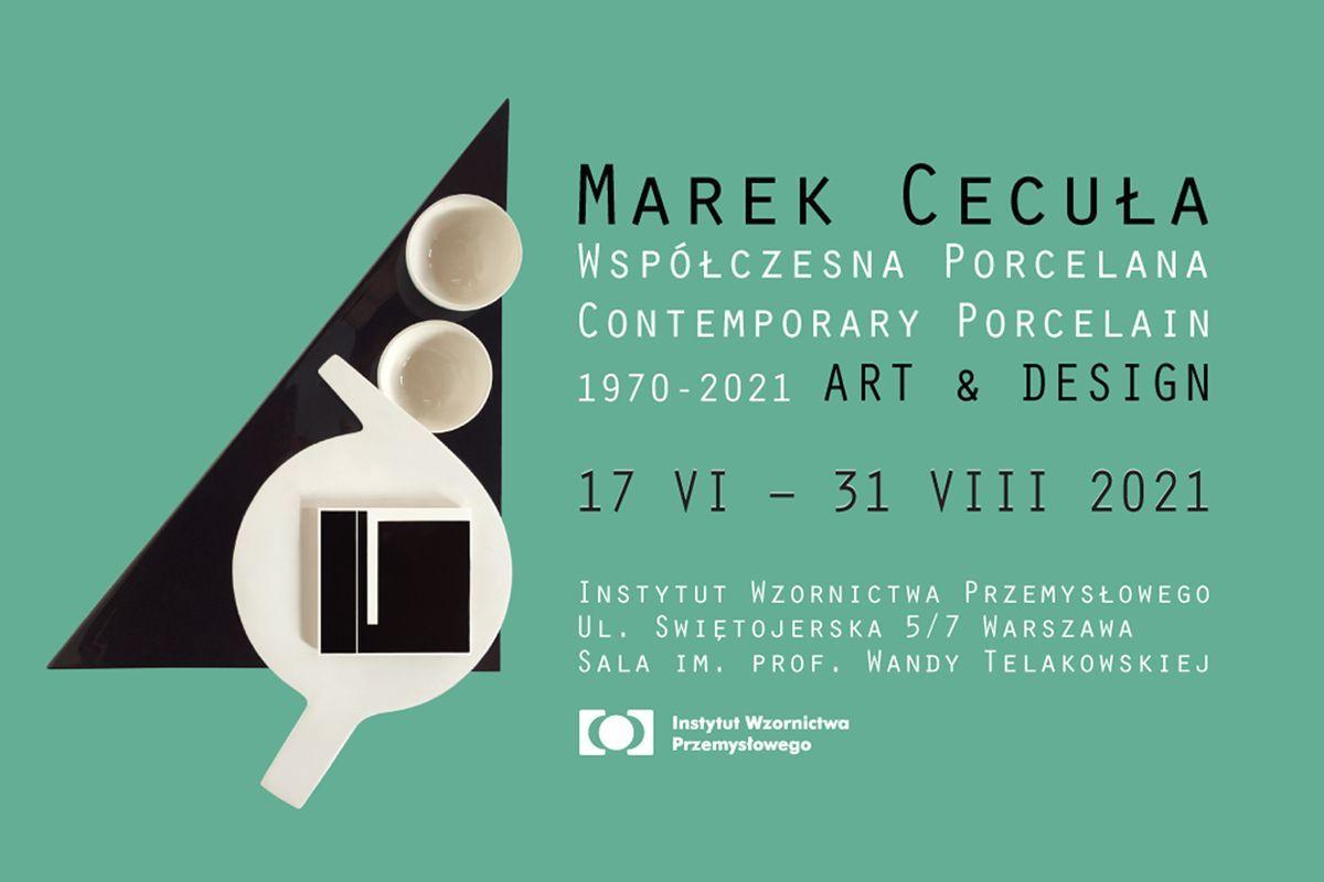 Marek Cecuła Współczesna Porcelana 1970 - 2021 / Instytut Wzornictwa Przemysłowego, Warszawa